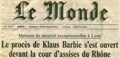 Mesures de s�curit� exceptionnelles � Lyon, Le proc�s de Klaus Barbie s'est ouvert devant la cour d'assises du Rh�ne