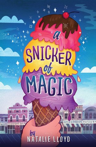 A Snicker of Magic by Natalie Lloyd – Pages Unbound
