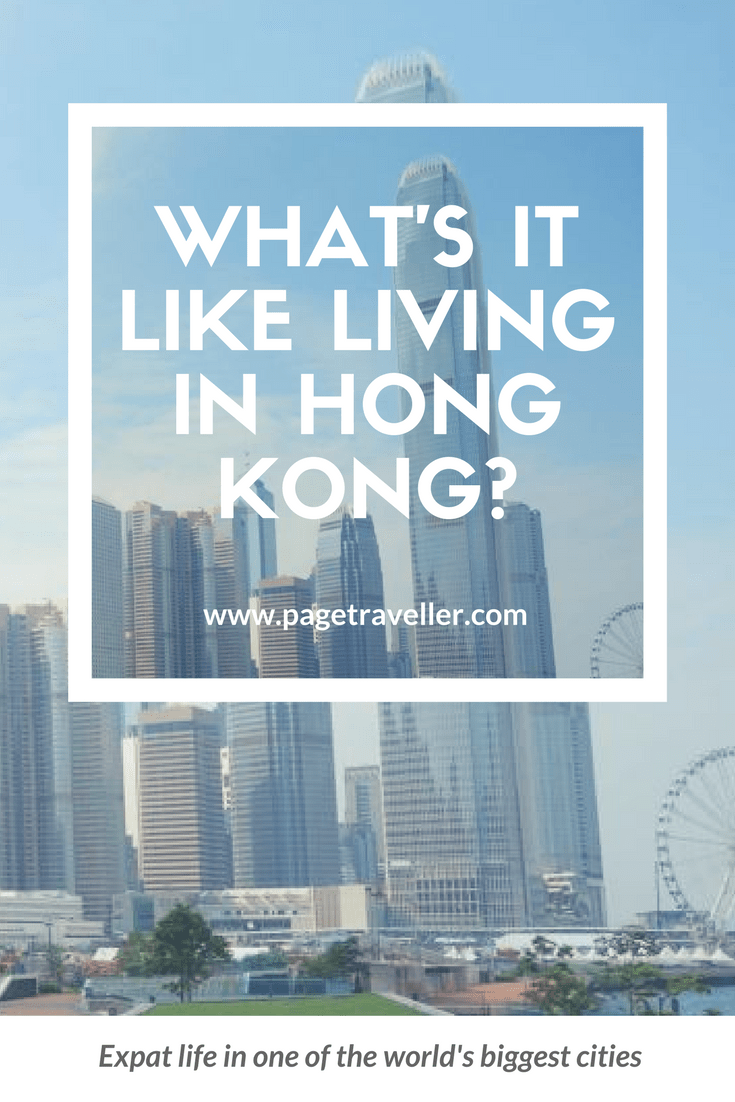 What is it like living in Hong Kong - Thoughts on Expat Life
