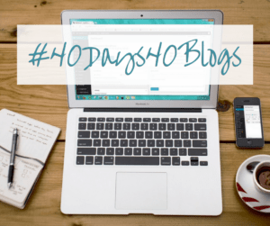 40 blogs in 40 days - #40Days40Blogs