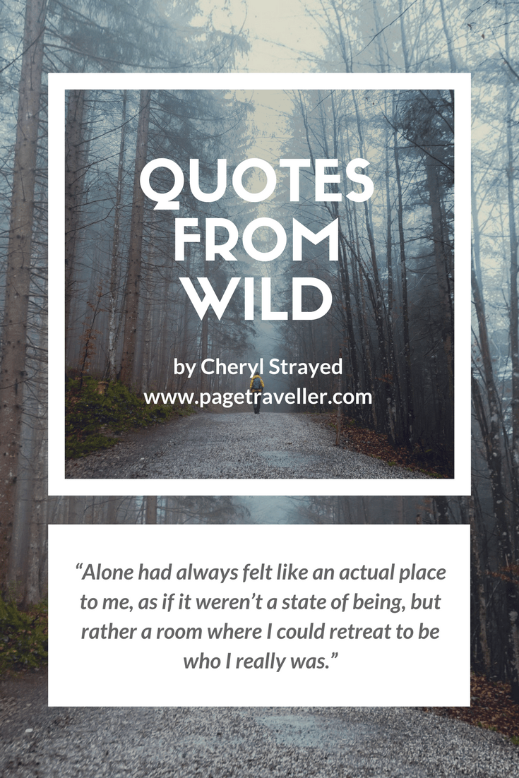 My Favourite Quotes from Wild by Cheryl Strayed – Page Traveller