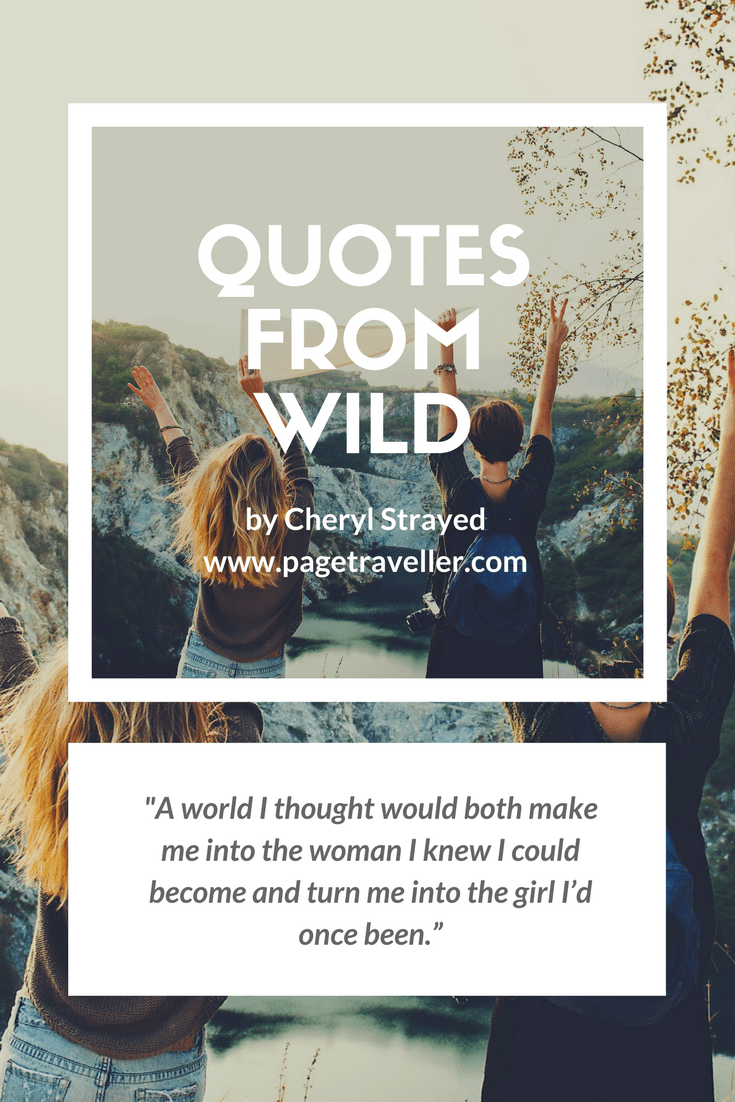 quotes from wild cheryl strayed woman girl world