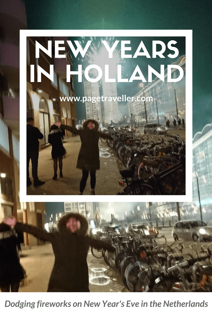 Celebrating New Years in Holland