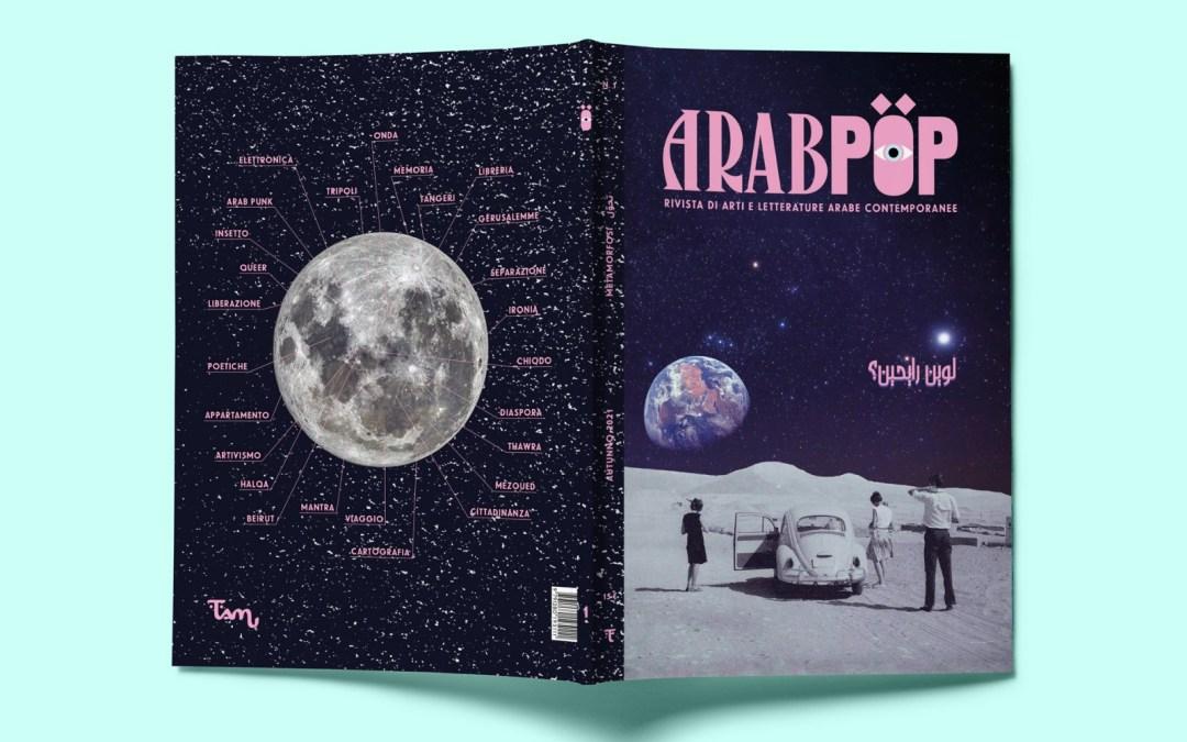 Arabpop, il mondo arabo come non vi è mai stato raccontato