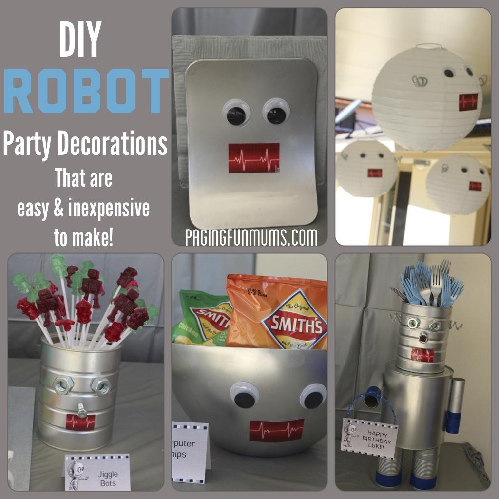 Robot Classroom Decoration Ideas : The ultimate robot party full diy tutorials