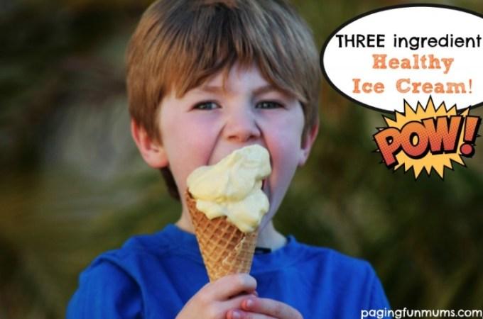 Three ingredient HEALTHY Ice Cream
