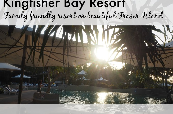 Kingfisher Bay Resort – Family Review