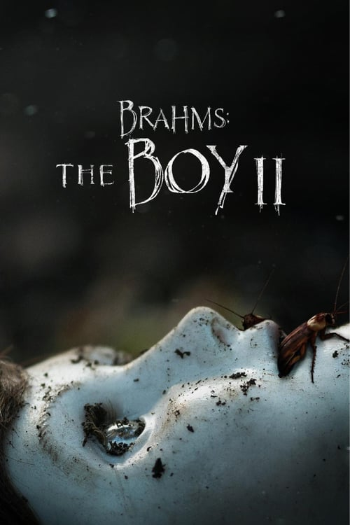 Free Download & Streaming Brahms: The Boy II (2020) BluRay 480p, 720p,& 1080p Subtitle Indonesia