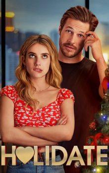 Free Download & Streaming Film Holidate (2020) BluRay 480p, 720p, & 1080p Subtitle Indonesia Pahe Ganool Indo XXI LK21