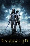 Free Download & Streaming Film Underworld: Rise of the Lycans (2009) BluRay 480p, 720p, & 1080p Subtitle Indonesia Pahe Ganool Indo XXI LK21