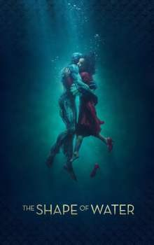Free Download & Streaming Film The Shape of Water (2017) BluRay 480p, 720p, & 1080p Subtitle Indonesia Pahe Ganool Indo XXI LK21