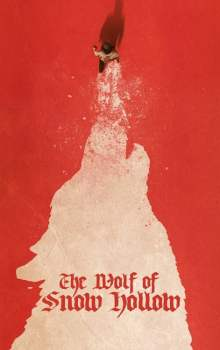 Free Download & Streaming Film The Wolf of Snow Hollow (2020) BluRay 480p, 720p, & 1080p Subtitle Indonesia Pahe Ganool Indo XXI LK21