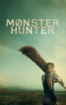 Free Download & Streaming Film Monster Hunter (2020) BluRay 480p, 720p, & 1080p Subtitle Indonesia