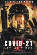 Free Download & Streaming Film COVID-21: Lethal Virus (2021) BluRay 480p, 720p, & 1080p Subtitle Indonesia Pahe Ganool Indo XXI LK21