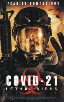 Free Download & Streaming Film COVID-21: Lethal Virus (2021) BluRay 480p, 720p, & 1080p Subtitle Indonesia Pahe Ganool Indo XXI LK21