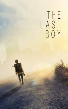 Free Download & Streaming Film The Last Boy (2019) BluRay 480p, 720p, & 1080p Subtitle Indonesia