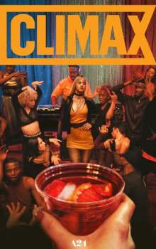 Free Download & Streaming Film Climax I (2018) BluRay 480p, 720p, & 1080p Subtitle Indonesia Pahe Ganool Indo XXI LK21