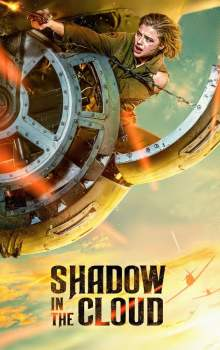 Free Download & Streaming Film Shadow in the Cloud (2020) BluRay 480p, 720p, & 1080p Subtitle Indonesia Pahe Ganool Indo XXI LK21