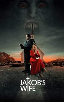 Free Download & Streaming Film Jakob's Wife (2020) BluRay 480p, 720p, & 1080p Subtitle Indonesia