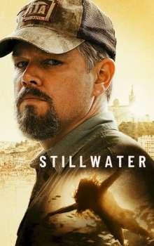 Free Download & Streaming Film Stillwater (2021) BluRay 480p, 720p, & 1080p Subtitle Indonesia Pahe Ganool Indo XXI LK21