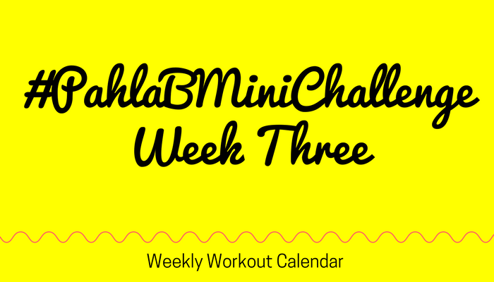 #PahlaBMiniChallenge Week Three Full Length Home Workout from Pahla B Fitness Blog Featured Image
