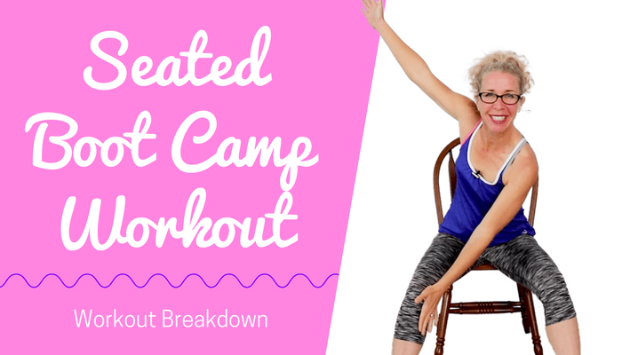 SEATED BOOT CAMP _ 10 Minute STACKABLE Tough + Sweaty Bodyweight CARDIO + STRENGTH in a CHAIR - BLOG Featured Photo