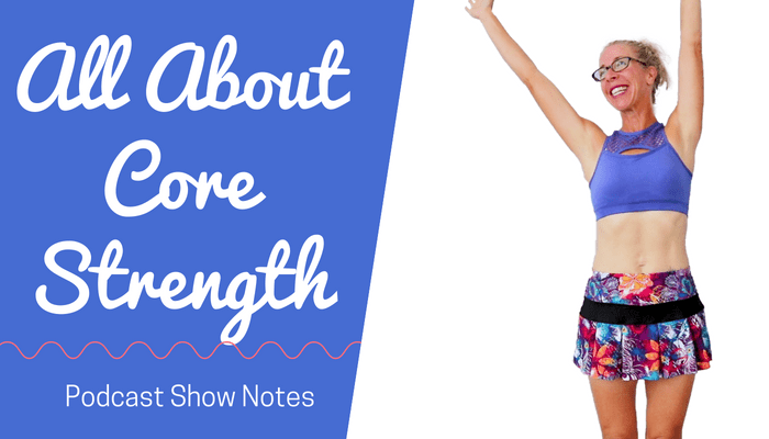 20 Minute Indoor RUN + WALK _ All About CORE STRENGTH _ Let's RUN Podcast with Pahla B - BLOG Featured Photo