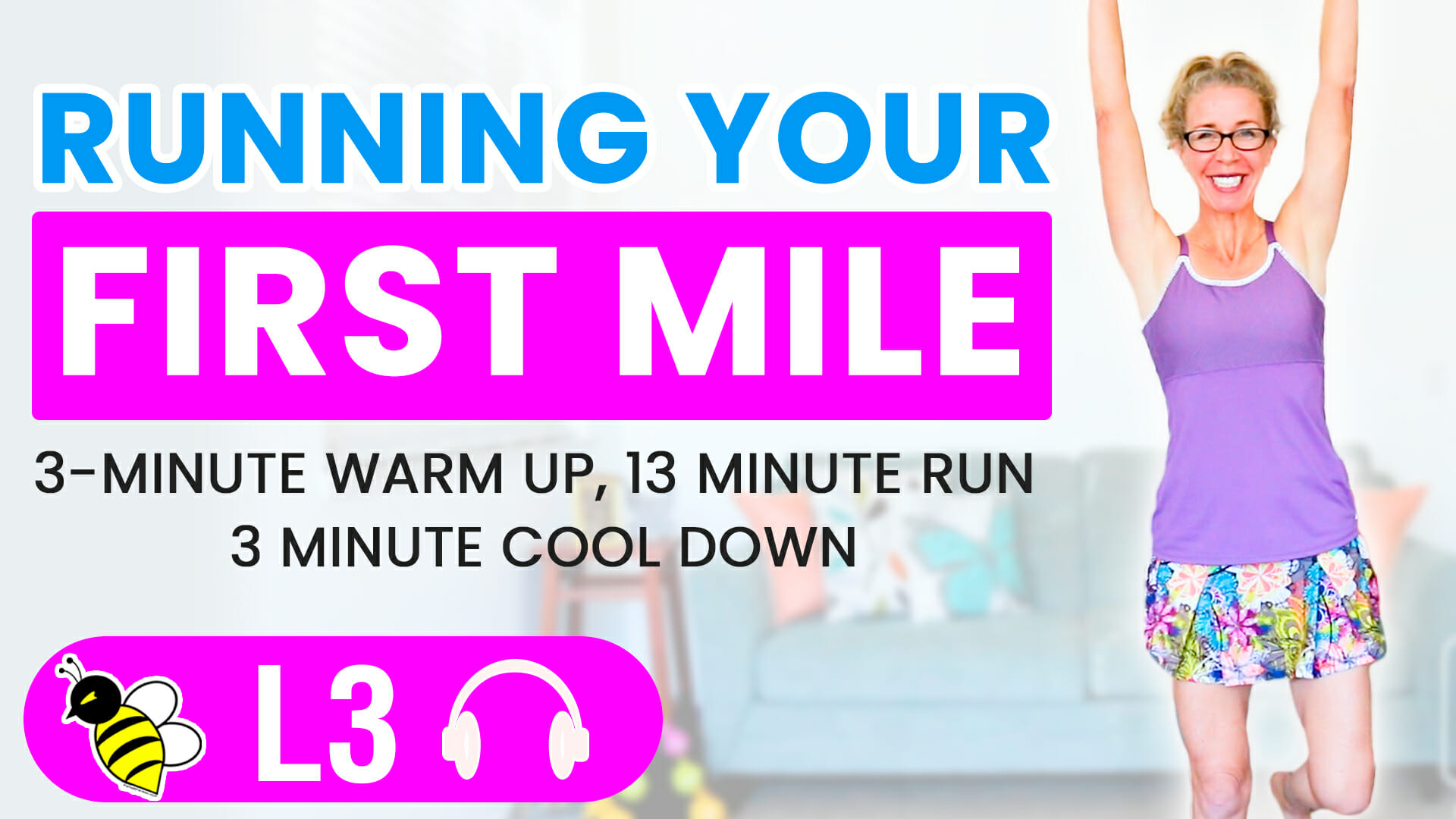 RUNNING your FIRST MILE, 13 minute RUN with 3 minute warm up and cool down