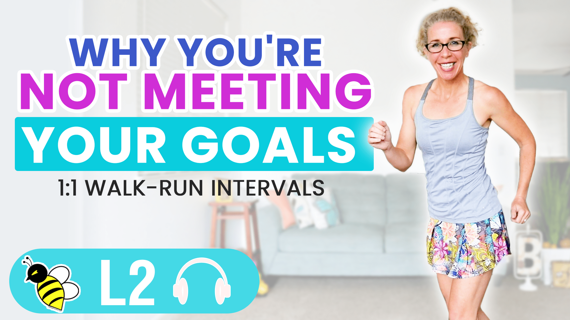 Why You're NOT Meeting Your Goals 10 Minute Walk + Run 001