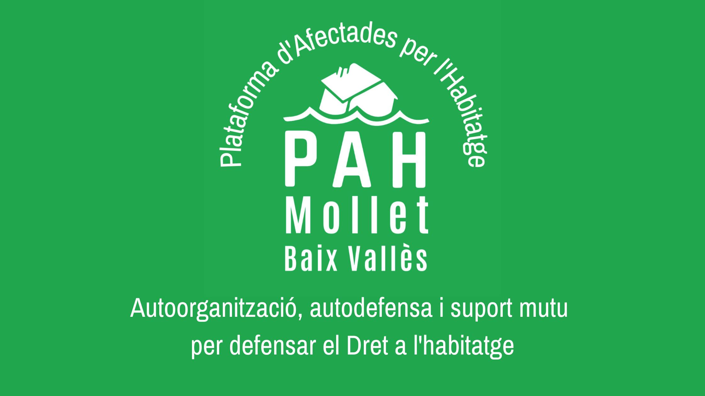 Ampliamos zona de cobertura y nos convertimos en Plataforma d'Afectades per l'Habitatge – PAH Mollet Baix Vallés