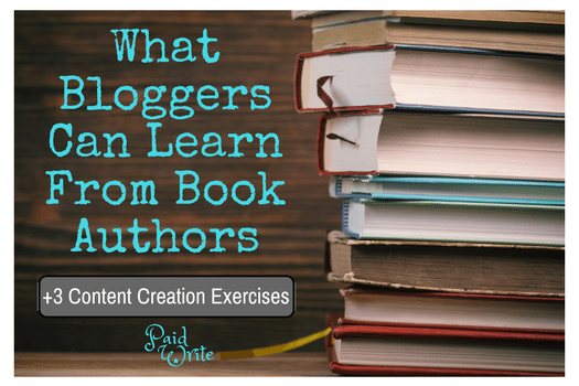 What Bloggers Can Learn From Book Authors