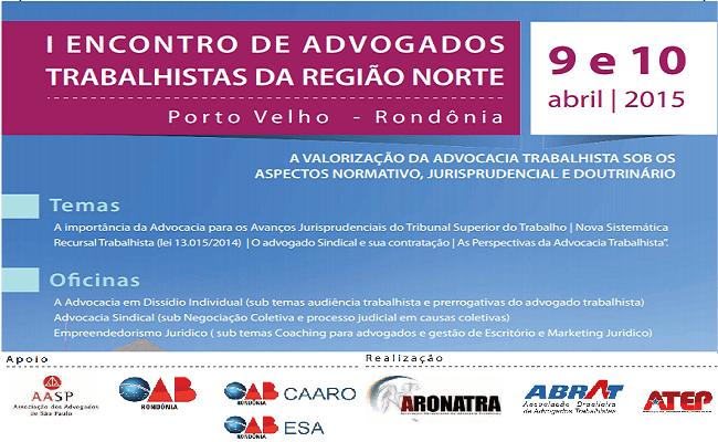 I ENCONTRO DE ADVOGADOS TRABALHISTAS DA REGIÃO NORTE