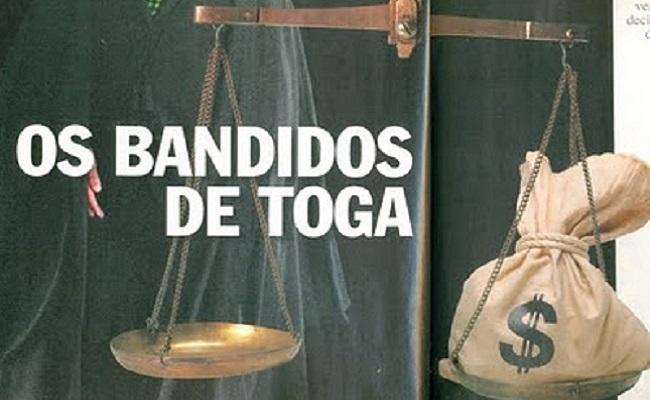 Saiba quem são os juízes corruptos que foram aposentados recebendo R$ 25 mil/mês