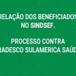 SINPFETRO divulga a lista dos beneficiados com a ação do SINDSEF