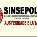 SINSEPOL realiza nas unidades policiais da Capital