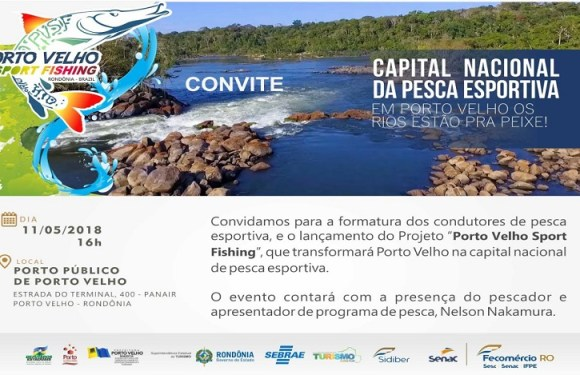 """Condutores de pesca esportiva lança projeto """"Porto velho Sport Fishing"""""""
