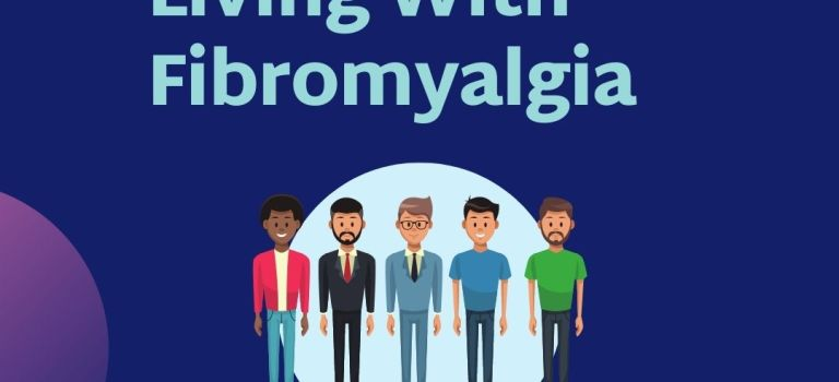 Dark blue background with purple circles in top right and bottom left. Light Aqua font for title: Men's Health: Living With Fibromyalgia. Under, a light blue circle with cartoon drawings of 5 different looking men