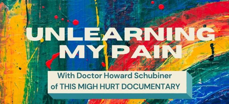 Unlearning My Chronic Pain: Mind-Body Syndrome