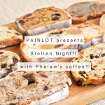 Stollen Night!! with Phalam's coffee!!