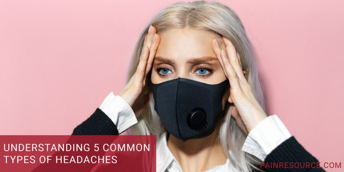 Understanding Common Types of Headaches