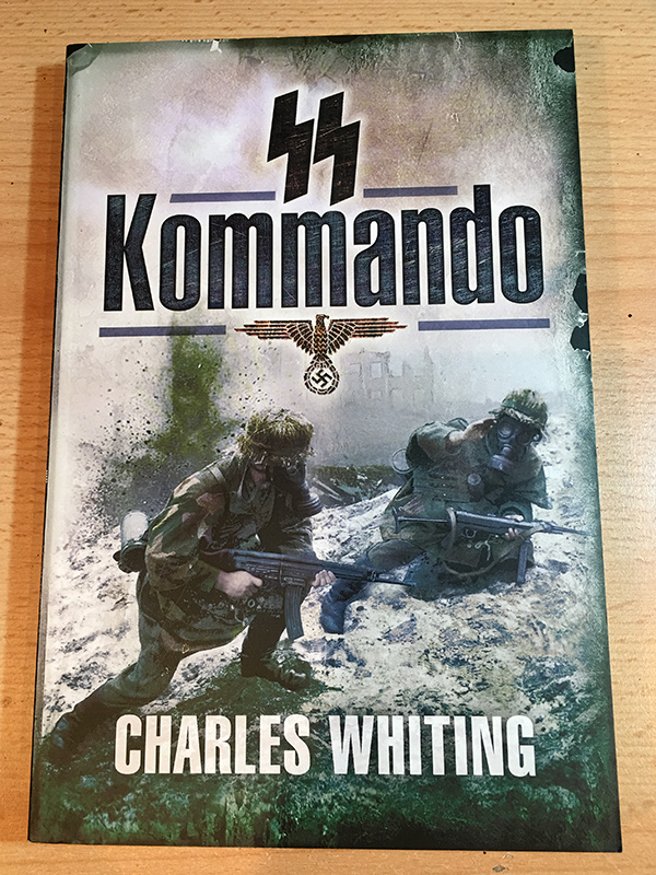 SS Kommando by Charles Whiting