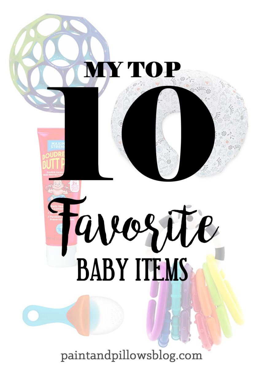 My Top 10 Favorite Baby Items