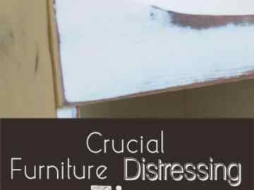 Crucial Furniture Distressing Tips Painted Furniture Ideas