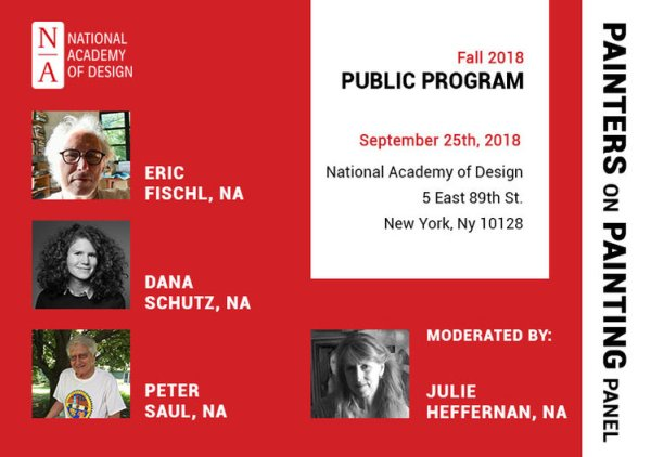 Upcoming: Painters on Paintings Panel at the National Academy with Eric Fischl, Peter Saul & Dana Schutz, moderated by Julie Heffernan