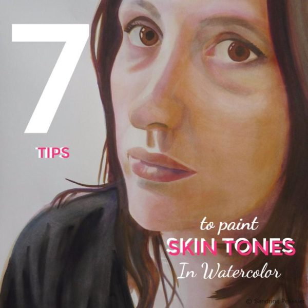 How to paint skin tones with watercolor layers : A few tips