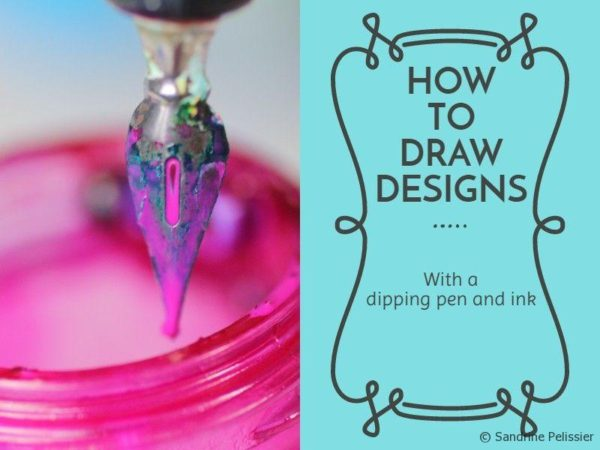how to draw designs with a dipping pen and ink