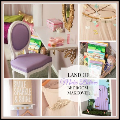 The Land of Make Believe Bedroom Makeover