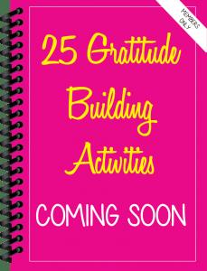 Gratitude Building Activities