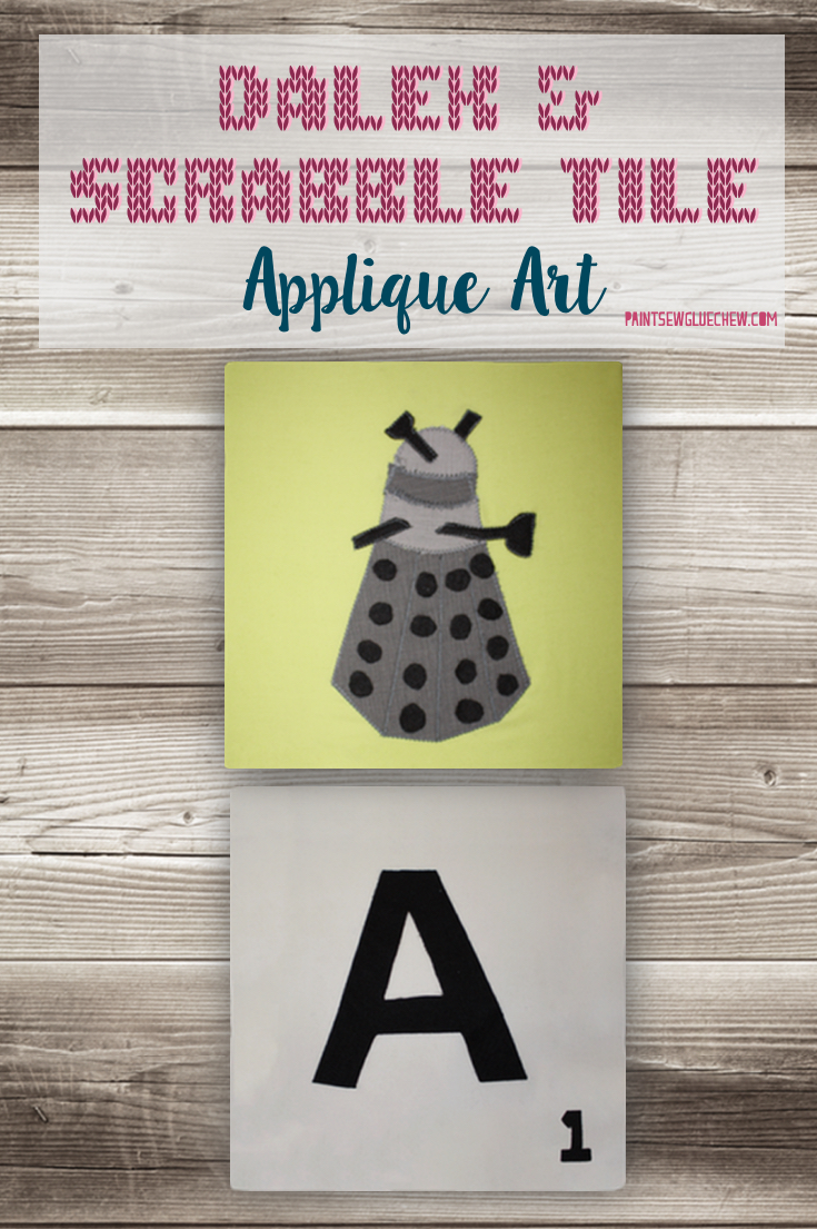 Dalek Applique And Scrabble Letter Applique Art **giveaway**.