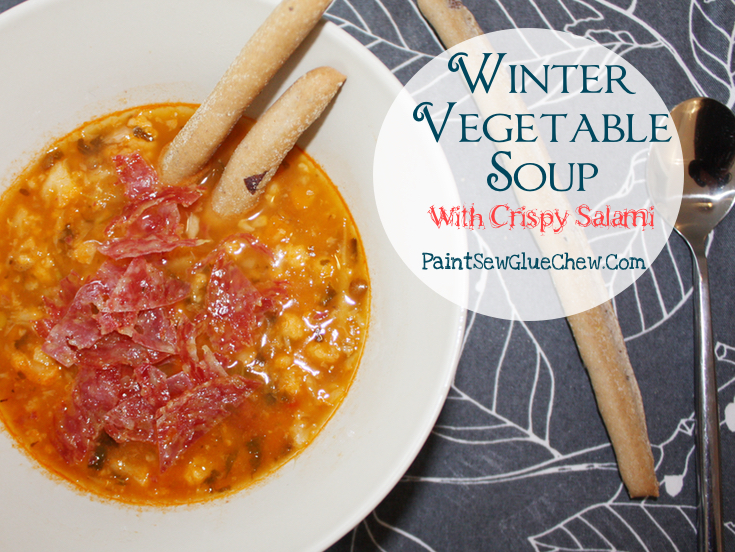 Winter Vegetable Soup with Crispy Salami